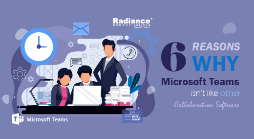 6 Reasons Why Microsoft Teams isn't Like Other Collaboration Software